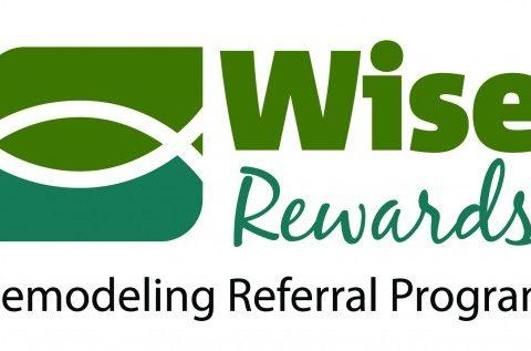 Wise Rewards Remodeling Referral Program