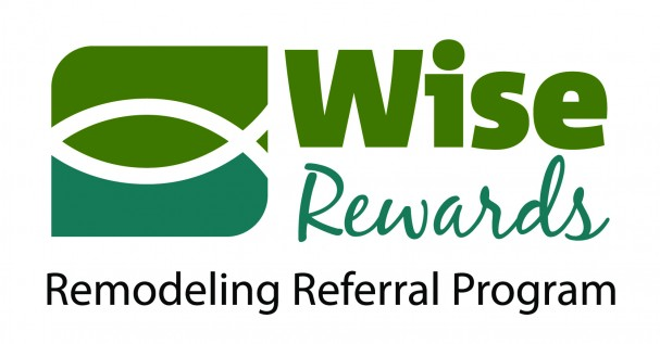 Wise Rewards Remodeling Referral Program